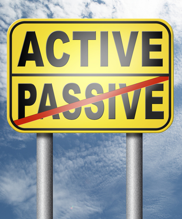 active passive take action or wait taking initiative and participate