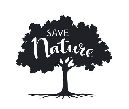 Save Nature hand written eco slogan on a tree silhouette Vetores