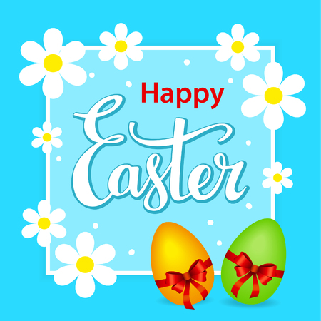 Happy easter greeting card background with flowers on a frame and eggs with bows, hand lettering text Illustration