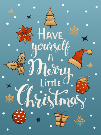 Have yourself a merry little christmas handwritten typographic poster greeting card background with with santa claus hats snowflakes stars poinsettia flower holly berry, gift box ball on blue texture