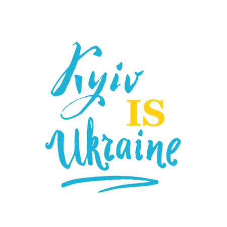 english culture: Kyiv is Ukraine hand lettering in blue, yellow on white background, calligraphy, for travel postcard, welcome greeting card, in official color of state flag, vector illustration Illustration