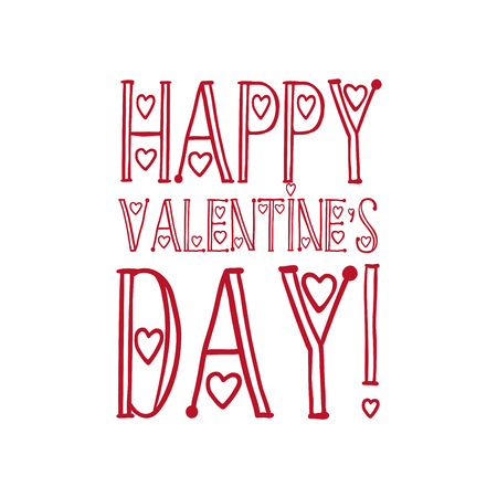 Happy Valentines Day Hand drawn lettering quote poster with font and hearts. Decorative type with heart shapes. Isolated Vector Illustration  イラスト・ベクター素材
