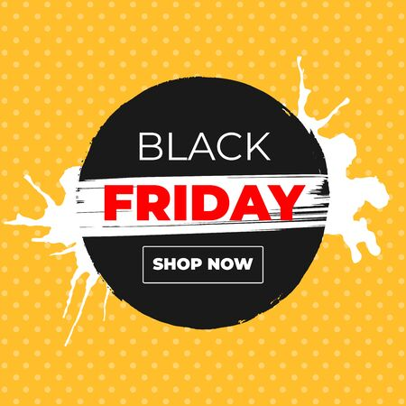 Black Friday Sale Vector Banner with Ink Brush Paint Circle and Black Splashes.Label Web Shop Design with Shop Now Outline Button Ilustração