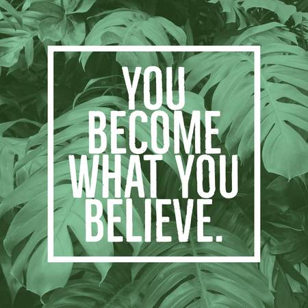Inspirational motivational quote you become what you believe Фото со стока