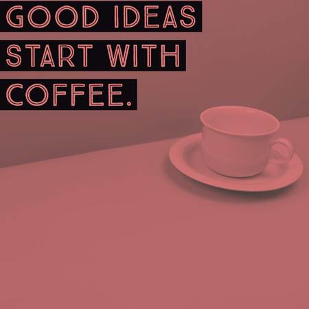 Inspirational motivational quote Good ideas start with coffee on coffee cup background. Фото со стока