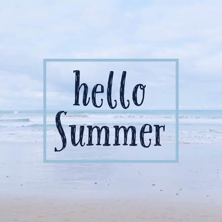 Inspirational motivational quote hello summer on beach background.