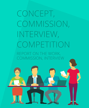 commission: People at the table woman interviewing for job. Report on the work.  Competition, jury commission. Illustration