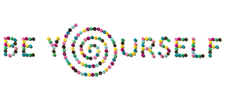 be yourself: Phrase BE YOURSELF made from small colorful beads