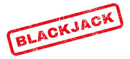 blackjack: Blackjack Text rubber seal stamp watermark. Tag inside rectangular shape with grunge design and dust texture. Slanted vector red ink emblem on a white background.