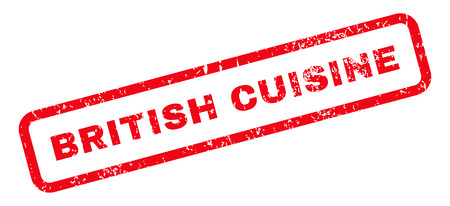 british cuisine: British Cuisine Text rubber seal stamp watermark. Tag inside rectangular banner with grunge design and unclean texture. Slanted glyph red ink emblem on a white background.