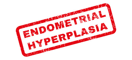 endometrium: Endometrial Hyperplasia text rubber seal stamp watermark. Caption inside rectangular banner with grunge design and dirty texture. Slanted vector red ink emblem on a white background.