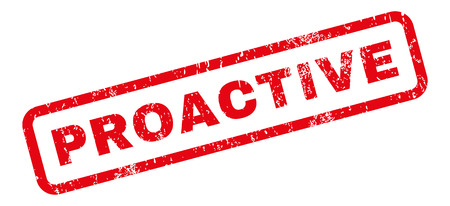 Proactive text rubber seal stamp watermark. Caption inside rectangular shape with grunge design and dust texture. Slanted vector red ink sign on a white background.