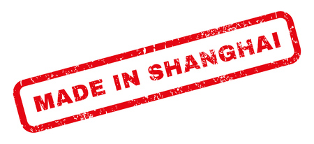 made in china: Made In Shanghai text rubber seal stamp watermark. Caption inside rectangular shape with grunge design and dirty texture. Slanted glyph red ink sign on a white background.