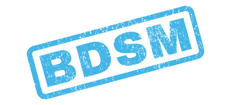 Bdsm text rubber seal stamp watermark. Tag inside rectangular shape with grunge design and dust texture. Slanted vector blue ink sticker on a white background.