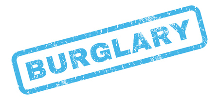 burglary: Burglary text rubber seal stamp watermark. Caption inside rectangular shape with grunge design and scratched texture. Slanted vector blue ink emblem on a white background. Illustration