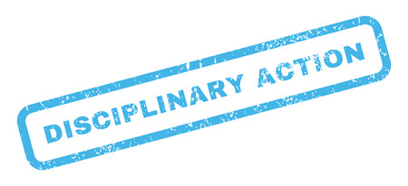 disciplinary action: Disciplinary Action text rubber seal stamp watermark. Caption inside rectangular shape with grunge design and dust texture. Slanted vector blue ink emblem on a white background.