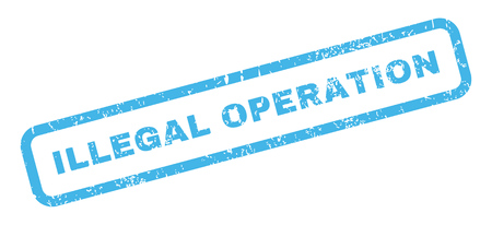 illegal: Illegal Operation text rubber seal stamp watermark. Tag inside rectangular shape with grunge design and unclean texture. Slanted vector blue ink sign on a white background.