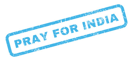 inquire: Pray For India text rubber seal stamp watermark. Caption inside rectangular banner with grunge design and dirty texture. Slanted vector blue ink emblem on a white background.