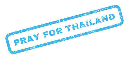 implore: Pray For Thailand text rubber seal stamp watermark. Caption inside rectangular banner with grunge design and scratched texture. Slanted vector blue ink emblem on a white background.