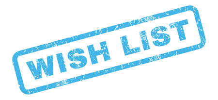wish  list: Wish List text rubber seal stamp watermark. Caption inside rectangular shape with grunge design and unclean texture. Slanted vector blue ink emblem on a white background.