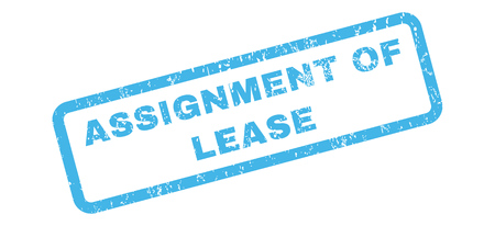 lease: Assignment Of Lease text rubber seal stamp watermark. Caption inside rectangular shape with grunge design and unclean texture. Slanted glyph blue ink sticker on a white background.