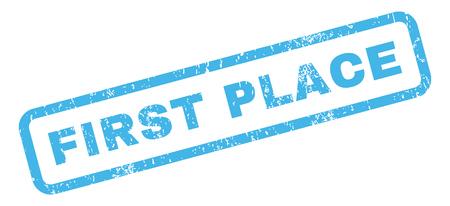 first place: En primer lugar el texto marca de agua sello de junta de goma. En etiqueta forma rectangular con diseño de grunge y textura sucia. glifo inclinada signo tinta azul sobre un fondo blanco.