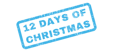 12 days of christmas: 12 Days of Christmas Text rubber seal stamp watermark. Caption inside rectangular banner with grunge design and scratched texture. Slanted glyph blue ink sticker on a white background.