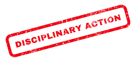 disciplinary action: Disciplinary Action Text rubber seal stamp watermark. Tag inside rectangular banner with grunge design and unclean texture. Slanted vector red ink sticker on a white background. Illustration