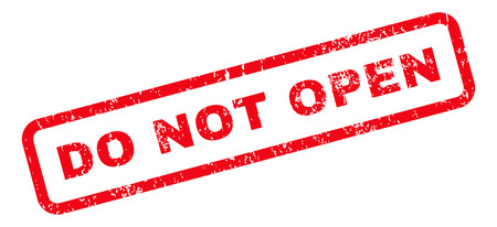 not open: Do Not Open Text rubber seal stamp watermark. Caption inside rectangular shape with grunge design and unclean texture. Slanted vector red ink sign on a white background.