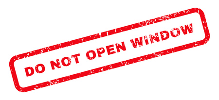 not open: Do Not Open Window Text rubber seal stamp watermark. Tag inside rectangular banner with grunge design and unclean texture. Slanted vector red ink sign on a white background. Illustration