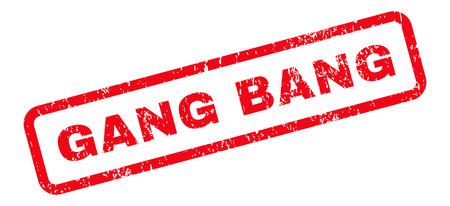 pandilleros: Gang Bang caucho texto del sello sello de marca de agua. En etiqueta forma rectangular con diseño de grunge y textura impuro. Vector de la muestra inclinada tinta roja sobre un fondo blanco.