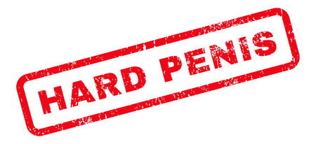 penis: Hard Penis Text rubber seal stamp watermark. Tag inside rectangular shape with grunge design and dust texture. Slanted vector red ink sticker on a white background.