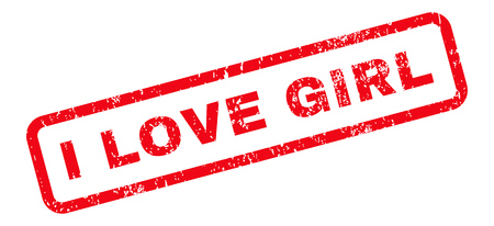 dirty girl: I Love Girl Text rubber seal stamp watermark. Tag inside rectangular banner with grunge design and dirty texture. Slanted vector red ink sign on a white background.