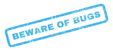 beware: Beware Of Bugs text rubber seal stamp watermark. Caption inside rectangular shape with grunge design and dust texture. Slanted vector blue ink sign on a white background.