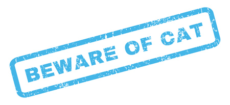 beware: Beware Of Cat text rubber seal stamp watermark. Tag inside rectangular shape with grunge design and unclean texture. Slanted vector blue ink sticker on a white background.