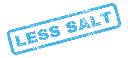 Less Salt text rubber seal stamp watermark. Caption inside rectangular banner with grunge design and unclean texture. Slanted vector blue ink emblem on a white background.