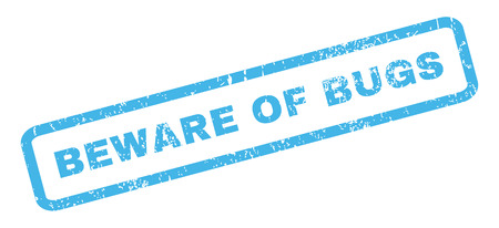 beware: Beware Of Bugs text rubber seal stamp watermark. Caption inside rectangular shape with grunge design and dust texture. Slanted glyph blue ink sticker on a white background. Stock Photo