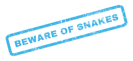 beware: Beware Of Snakes text rubber seal stamp watermark. Caption inside rectangular shape with grunge design and dust texture. Slanted glyph blue ink sticker on a white background.
