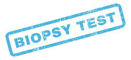 biopsia: Prueba de biopsia de caucho sello de marca de agua de texto sello. Título dentro bandera rectangular con diseño de grunge y textura rayado. glifo inclinada signo tinta azul sobre un fondo blanco.