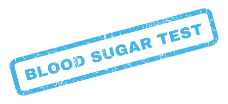 blood sugar: Blood Sugar Test text rubber seal stamp watermark. Caption inside rectangular banner with grunge design and scratched texture. Slanted glyph blue ink sticker on a white background.