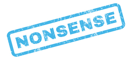 nonsense: Nonsense text rubber seal stamp watermark. Tag inside rectangular shape with grunge design and dirty texture. Slanted glyph blue ink sticker on a white background.