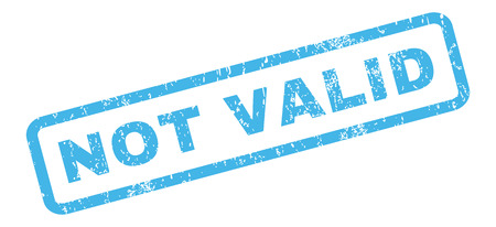 valid: Not Valid text rubber seal stamp watermark. Caption inside rectangular shape with grunge design and scratched texture. Slanted glyph blue ink sticker on a white background.