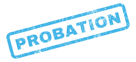probation: Probation text rubber seal stamp watermark. Tag inside rectangular shape with grunge design and unclean texture. Slanted glyph blue ink sign on a white background.