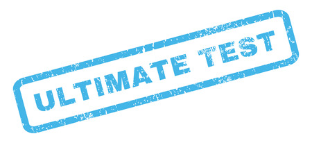 ultimate: Ultimate Test text rubber seal stamp watermark. Tag inside rectangular shape with grunge design and dirty texture. Slanted glyph blue ink sticker on a white background.