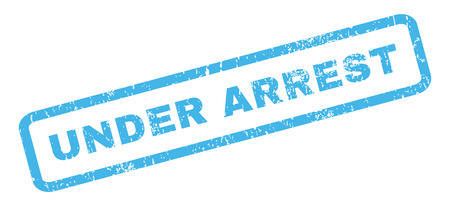 arrest: Under Arrest text rubber seal stamp watermark. Tag inside rectangular shape with grunge design and scratched texture. Slanted glyph blue ink sign on a white background. Stock Photo