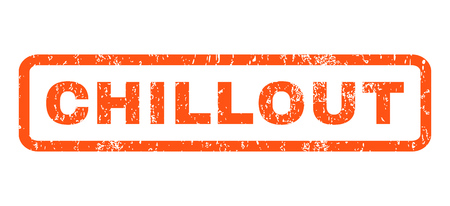 chillout: Chillout text rubber seal stamp watermark. Caption inside rectangular banner with grunge design and unclean texture. Horizontal vector orange ink sign on a white background.