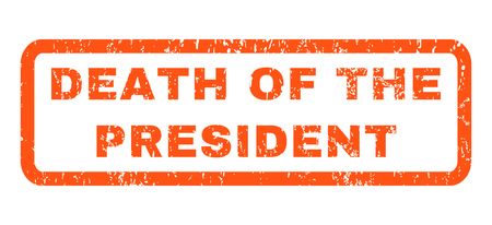 Death Of The President text rubber seal stamp watermark. Tag inside rectangular banner with grunge design and scratched texture. Horizontal vector orange ink sign on a white background.