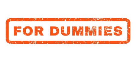 dummies: For Dummies text rubber seal stamp watermark. Tag inside rectangular shape with grunge design and dirty texture. Horizontal vector orange ink sticker on a white background.