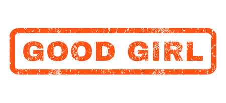 dirty girl: Good Girl text rubber seal stamp watermark. Tag inside rectangular shape with grunge design and dirty texture. Horizontal vector orange ink sign on a white background. Illustration