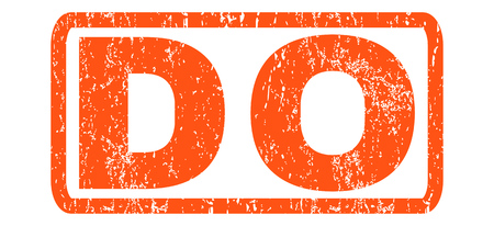 Do text rubber seal stamp watermark. Caption inside rectangular shape with grunge design and dust texture. Horizontal glyph orange ink sign on a white background.